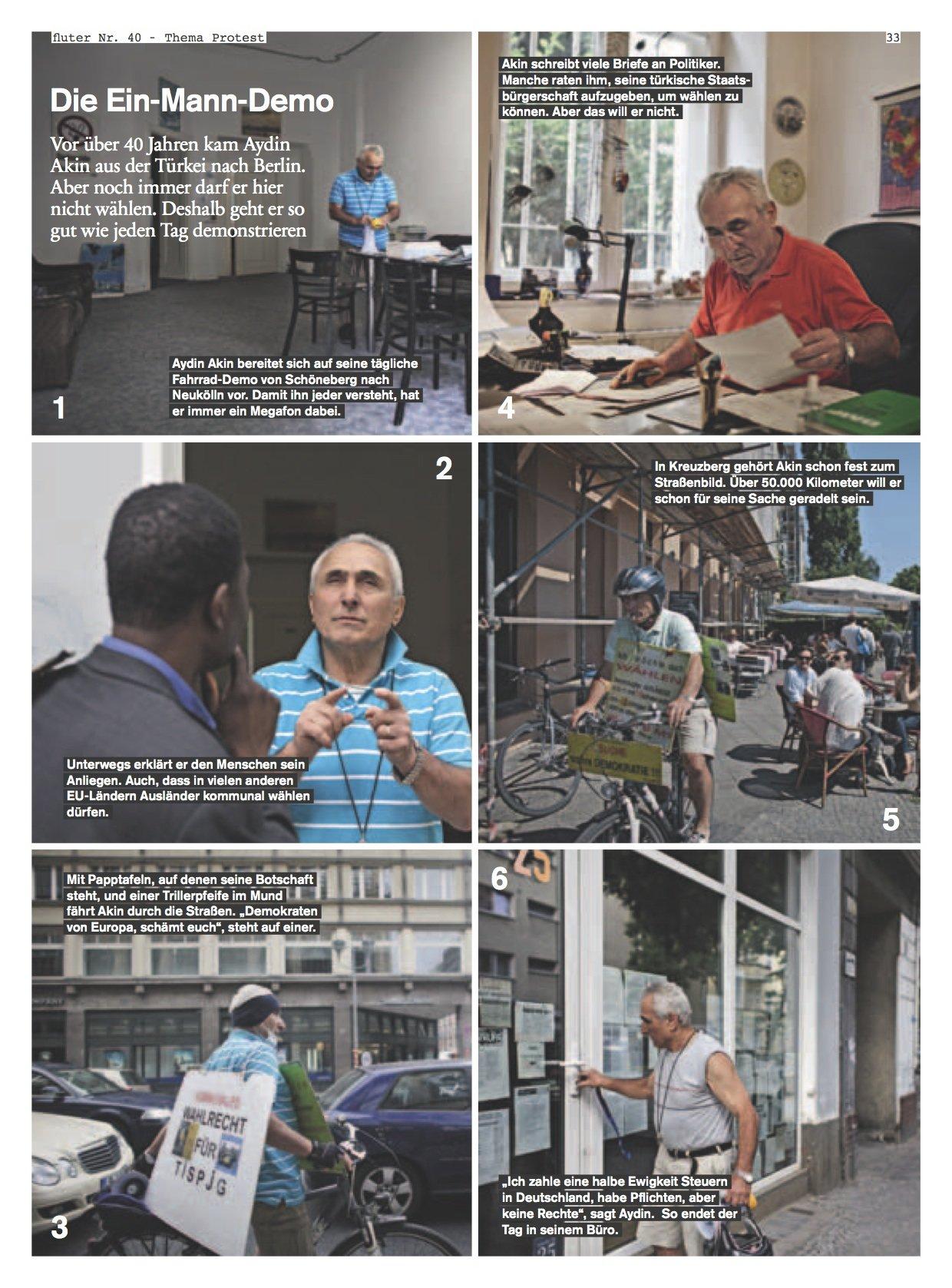 Aydin Akin kam aus über 40 Jahren aus der Türkei nach Berlin. Er darf immer noch nicht wählen, deshalb geht er jeden Tag protestieren.